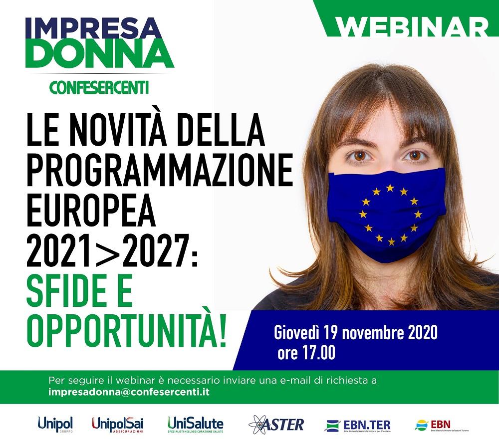 """impresa-donna-confesercenti,-giovedi-19-novembre-il-webinar-""""le-novita-della-programmazione-europea-2021-2027:-sfide-e-opportunita!"""""""