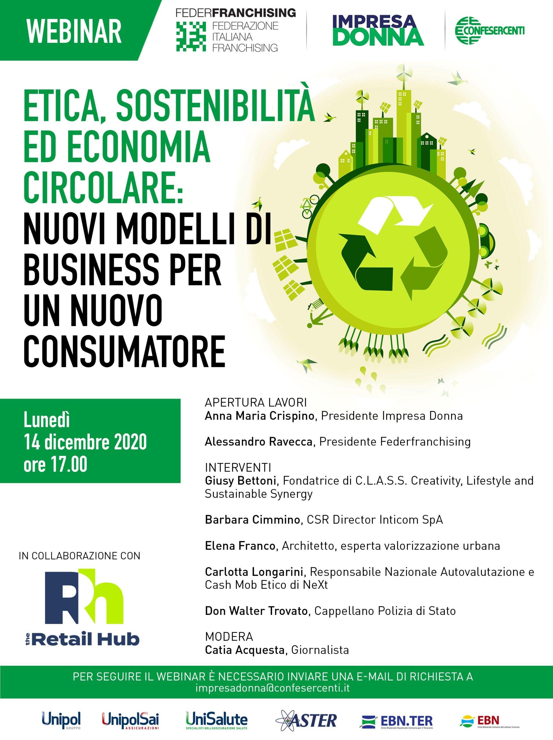 """Webinar """"Etica, Sostenibilità ed Economia Circolare: nuovi modelli di business per un nuovo Consumatore"""""""