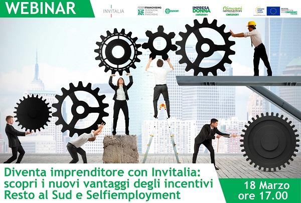 """webinar-""""diventa-imprenditore-con-invitalia:-scopri-i-nuovi-vantaggi-degli-incentivi-resto-al-sud-e-selfiemployment"""""""