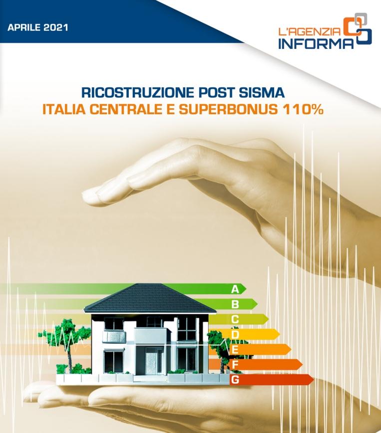 Superbonus e ricostruzione post sisma 2016-2017 in Centro Italia: arriva la Guida che spiega come usufruire dei bonus