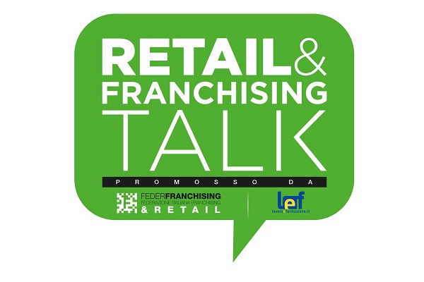 Federfranchising presenta Retail&Franchising Talk