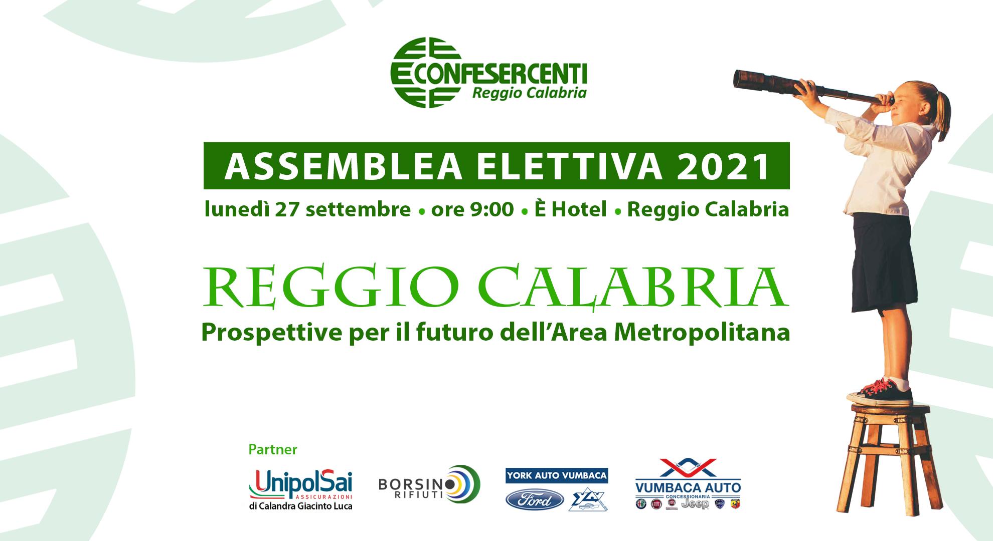 """Confesercenti Calabria, Assemblea Elettiva 2021: """"Prospettive per il futuro dell'Area Metropolitana"""""""